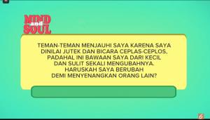 Episode 3 : Mind And SOUL Perlukah si Jutek Berubah demi Bahagiakan Orang Lain?